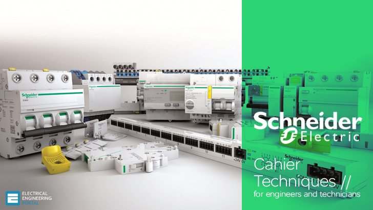 Schneider Electric Cahiers Techniques – A collection of documents intended for engineers and technicians