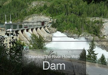 Diverting the River Flow With Dam