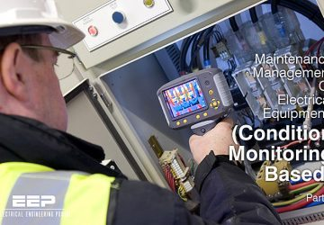 Maintenance Management Of Electrical Equipment - Condition Monitoring Based, Part 5