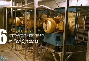 6 Energy-Efficiency Improvement Opportunities In Fan Systems