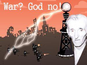 Nikola Tesla's view on war