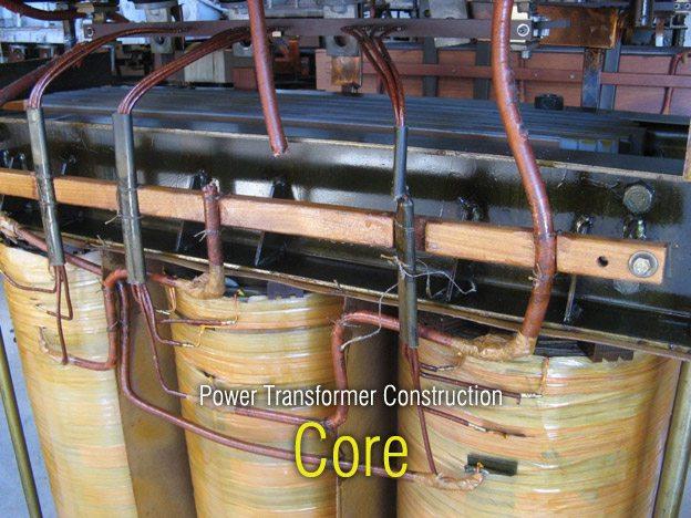 Power Transformer Construction - Core