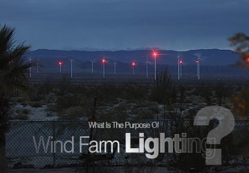 What Is The Purpose Of Wind Farm Lighting?